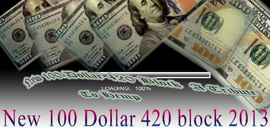 Loading New 100 Dollar Bill Picture 420 Money Block Brand